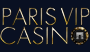 Telecharger ParisVipCasino (Recevez Jusqu'à 2500€ de bonus)